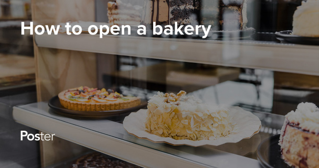 How to open a bakery