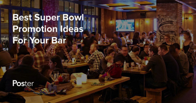 Super Bowl promotion ideas for bars