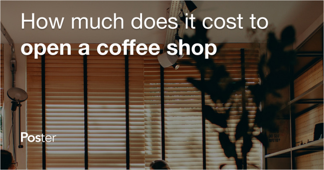 How much does it cost to open a coffee shop
