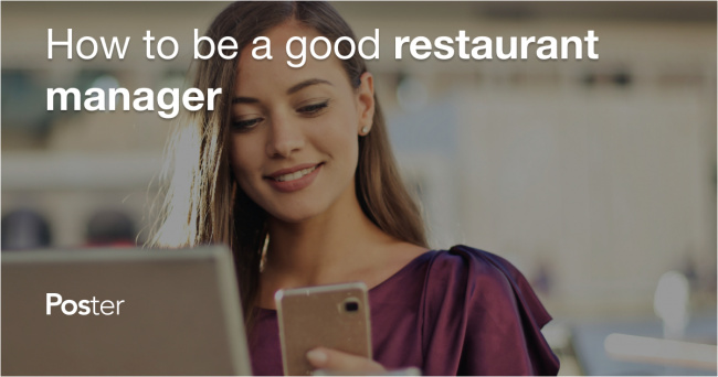 How to be a good restaurant manager