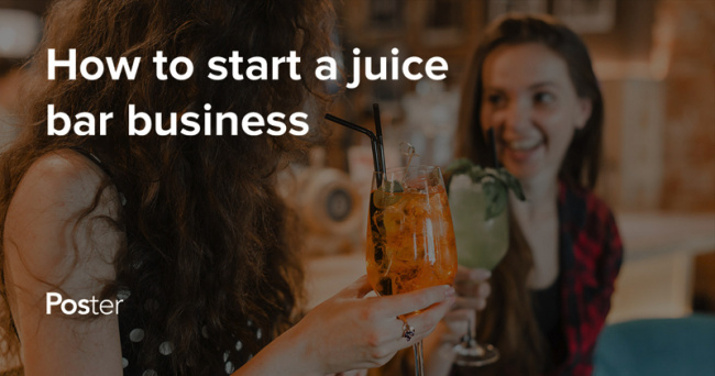 How to start a juice bar business