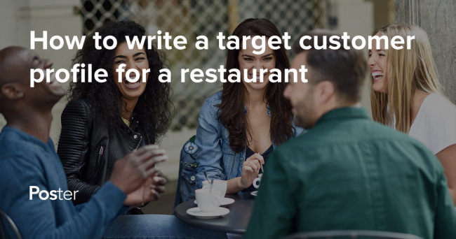 How to write a target customer profile for a restaurant
