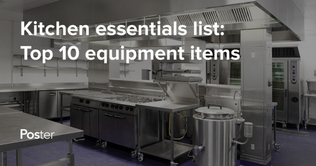 10 kitchen equipment staples that every new restaurant needs — Poster