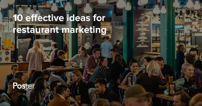 10 restaurant marketing ideas: Efficient ways to market your restaurant in 2021