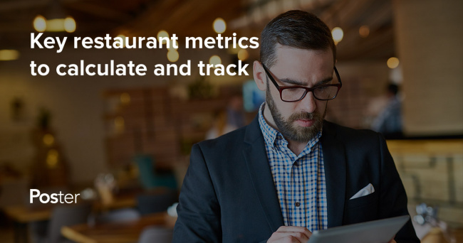 20 Restaurant Performance Metrics and How to Calculate Them