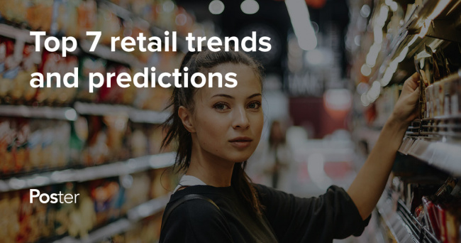 Retail trends and predictions 2018